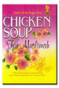 15c9116ceb87d749b8b9ec9c76e1fef4.image .200x300 Chicken Soup for Muslimah
