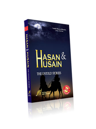 HASAN HUSAIN THE UNTOLD STORIES HASAN & HUSAIN   THE UNTOLD STORIES