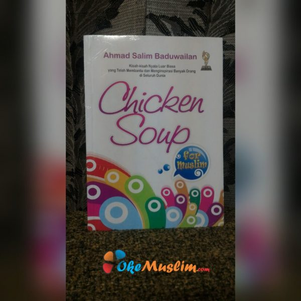 Chicken Soup For Muslim