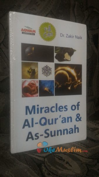 Miracles Of Al Quran And As Sunnah